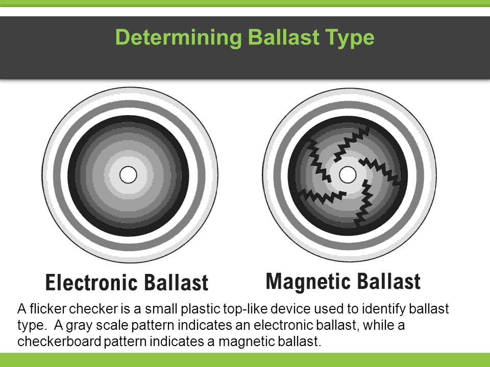 Determining Ballast Type