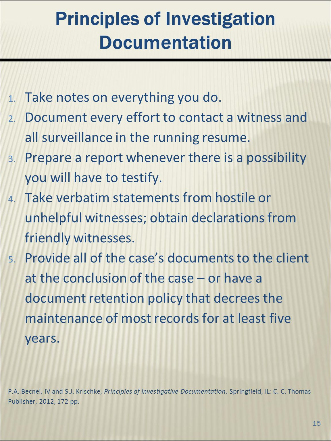 Principles of Investigation Documentation