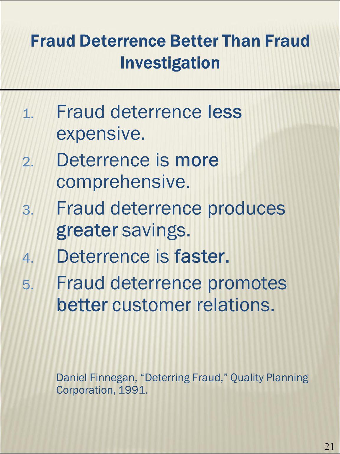 Fraud Deterrence Better Than Fraud Investigation