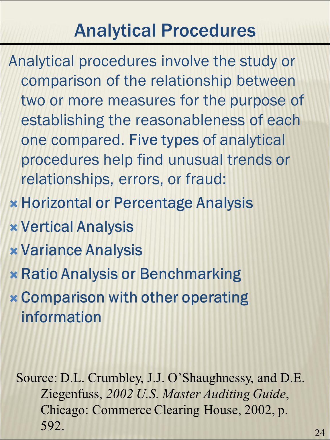 analytical procedures ratio analysis form The guide summarizes applicable requirements and practices, and delivers how-to advice for handling analytical procedures used in audits the included case study illustrates the use of analytical procedures in planning and substantive testing, utilizing trend analysis, ratio analysis, reasonableness testing, and regression analysis.