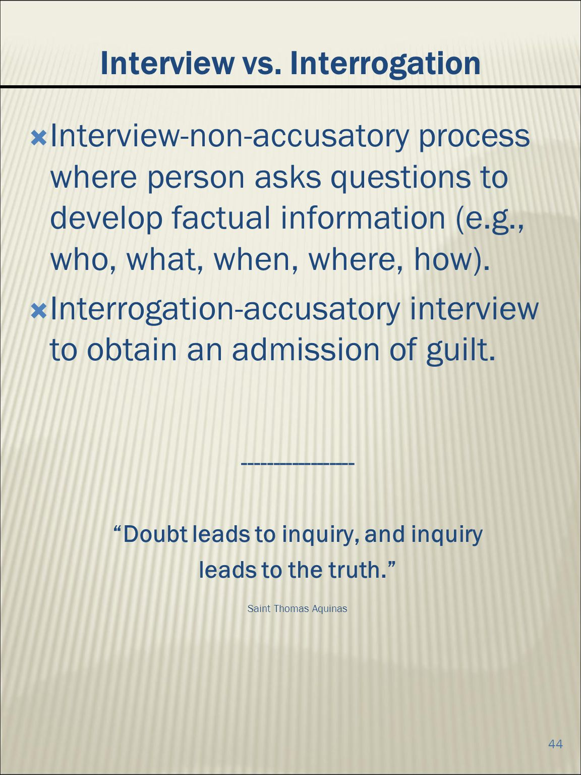 Interview vs. Interrogation