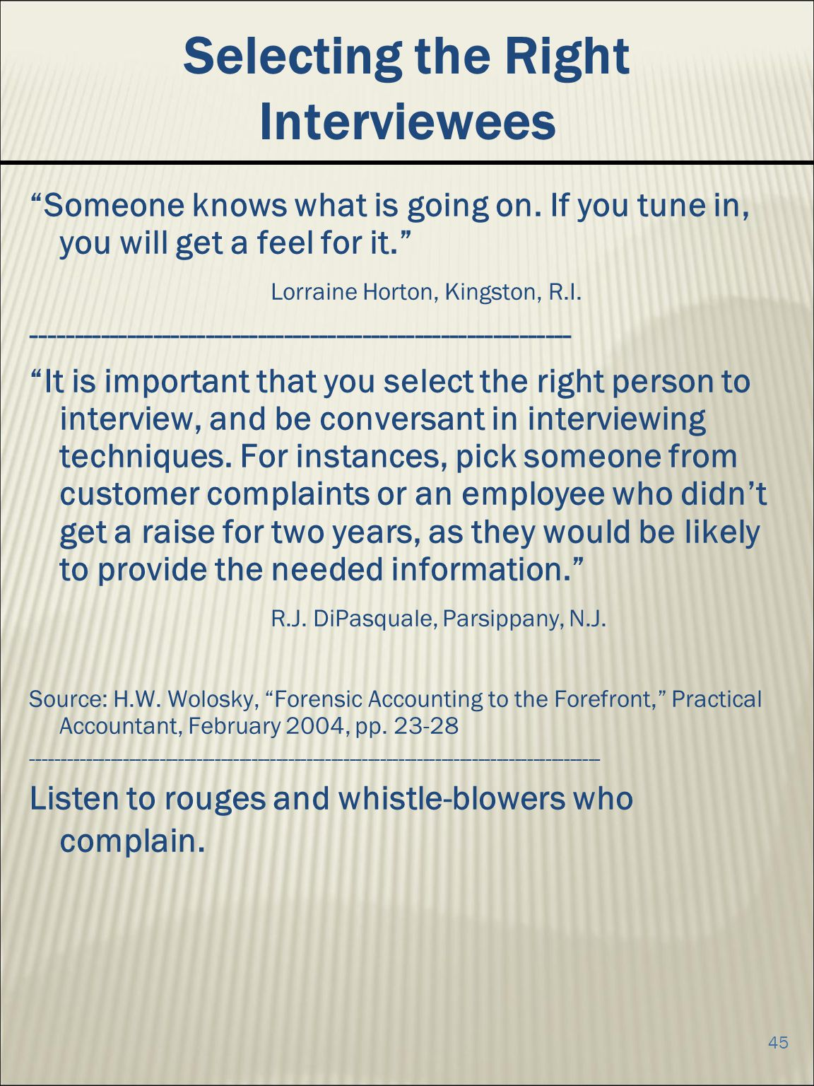 Selecting the Right Interviewees