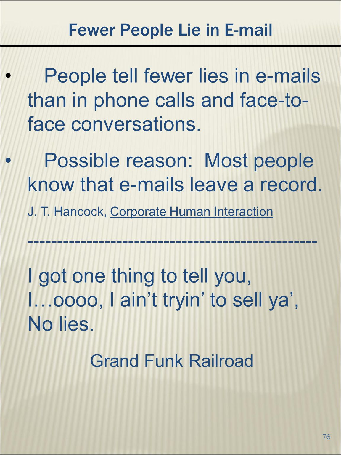 Fewer People Lie in E-mail