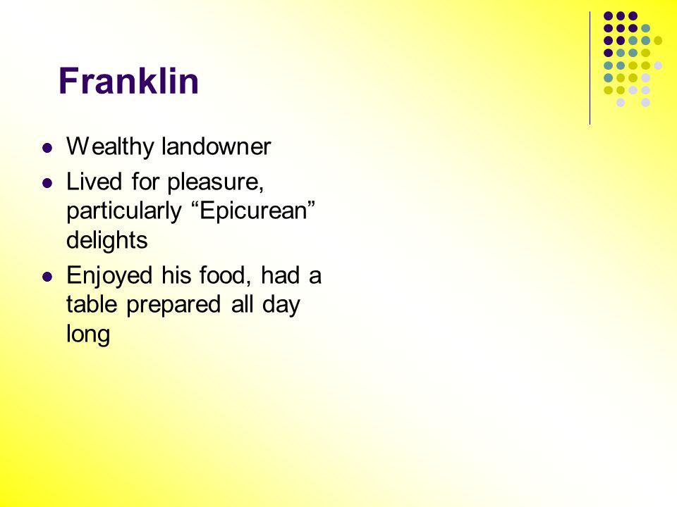 Franklin Wealthy landowner