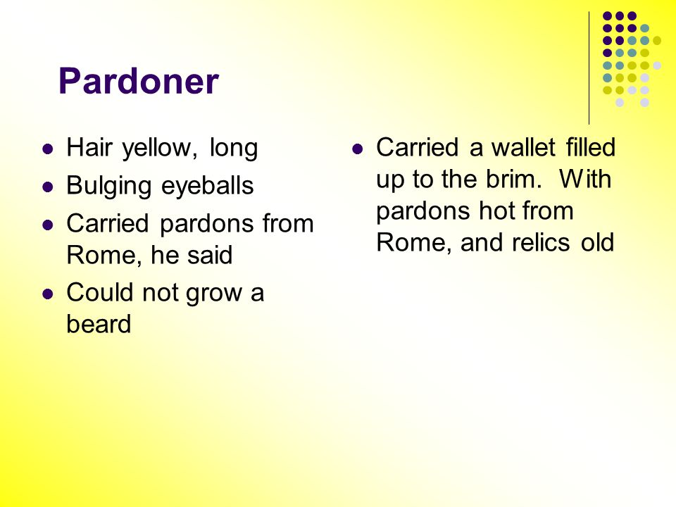 Pardoner Hair yellow, long Bulging eyeballs