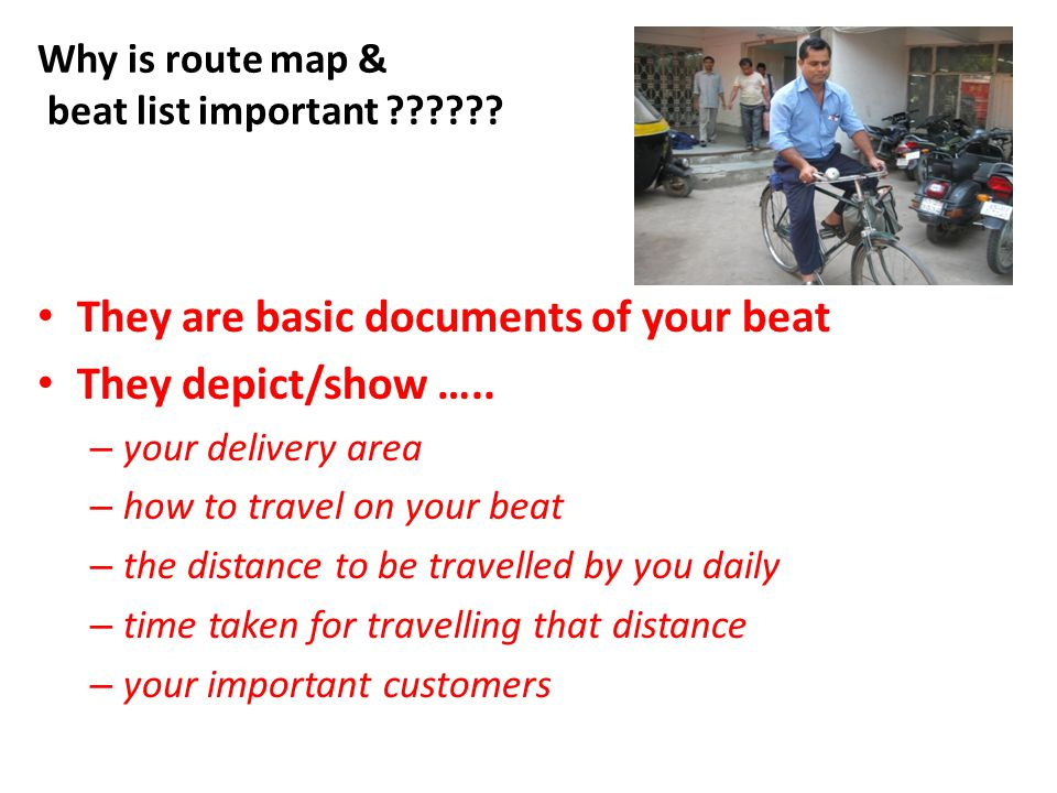 Why is route map & beat list important