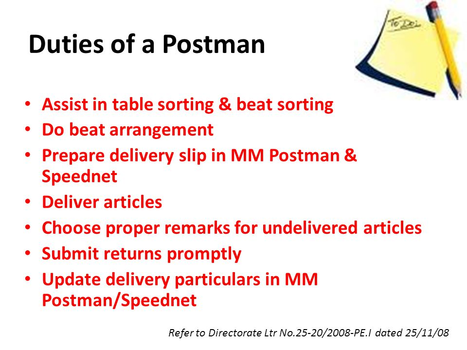 Duties of a Postman Assist in table sorting & beat sorting
