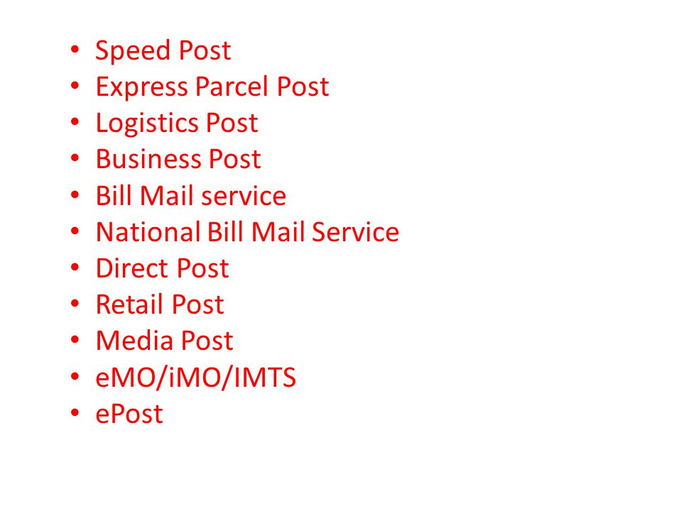 Speed Post Express Parcel Post. Logistics Post. Business Post. Bill Mail service. National Bill Mail Service.