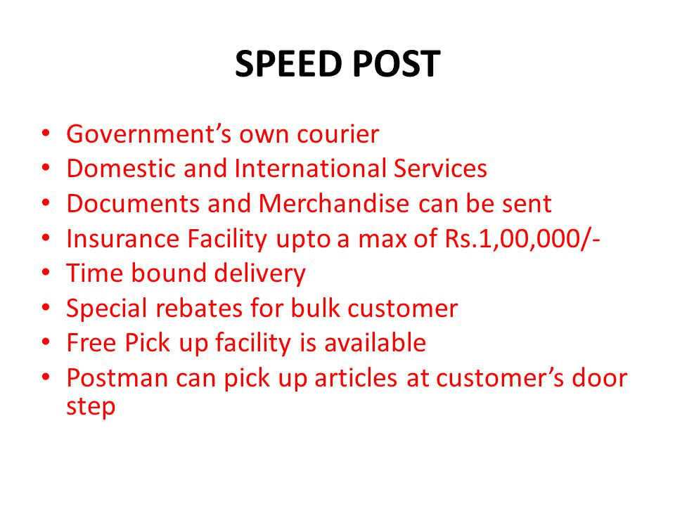 SPEED POST Government's own courier