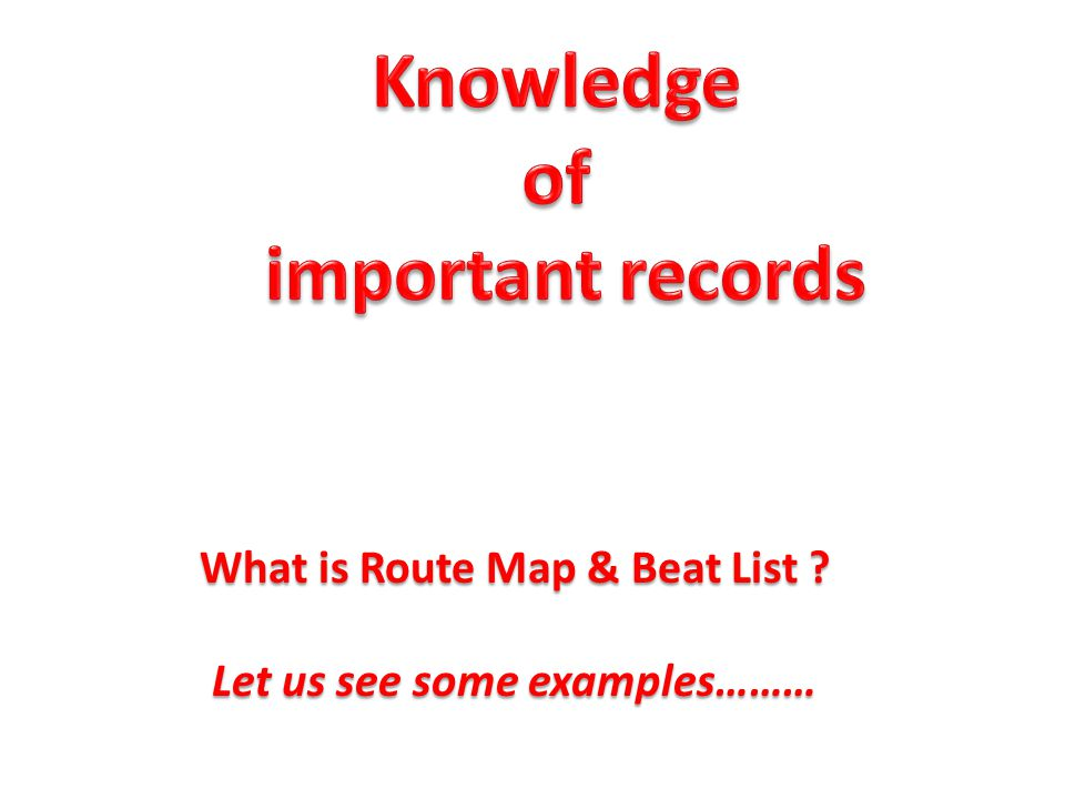 What is Route Map & Beat List Let us see some examples………