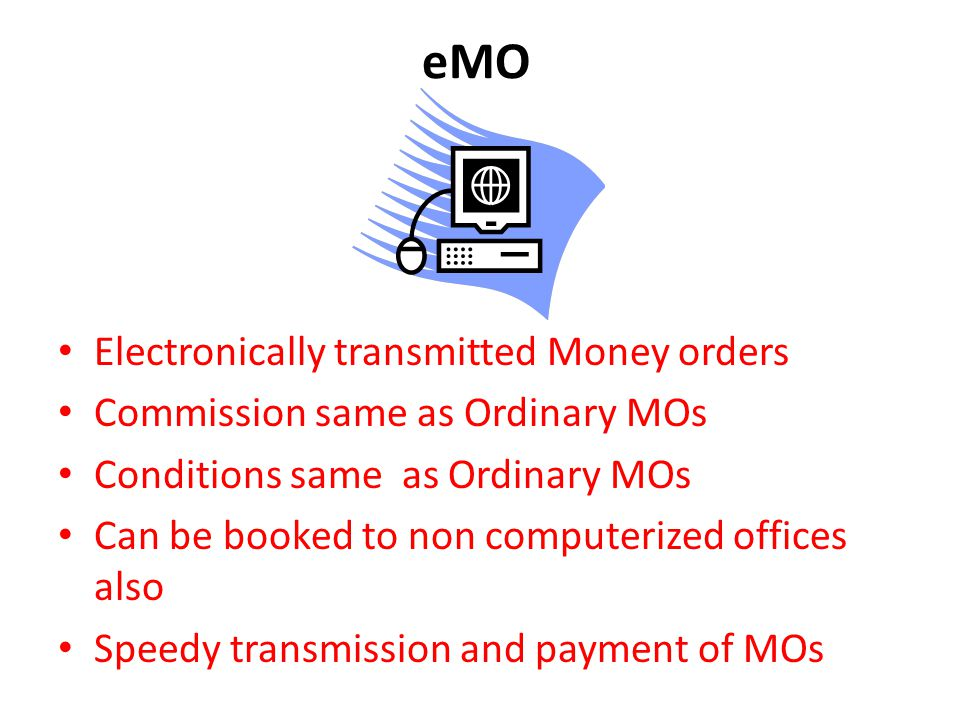 eMO Electronically transmitted Money orders