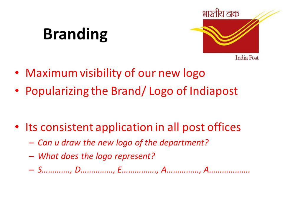 Branding Maximum visibility of our new logo