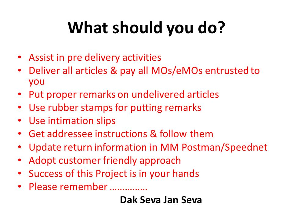 What should you do Assist in pre delivery activities