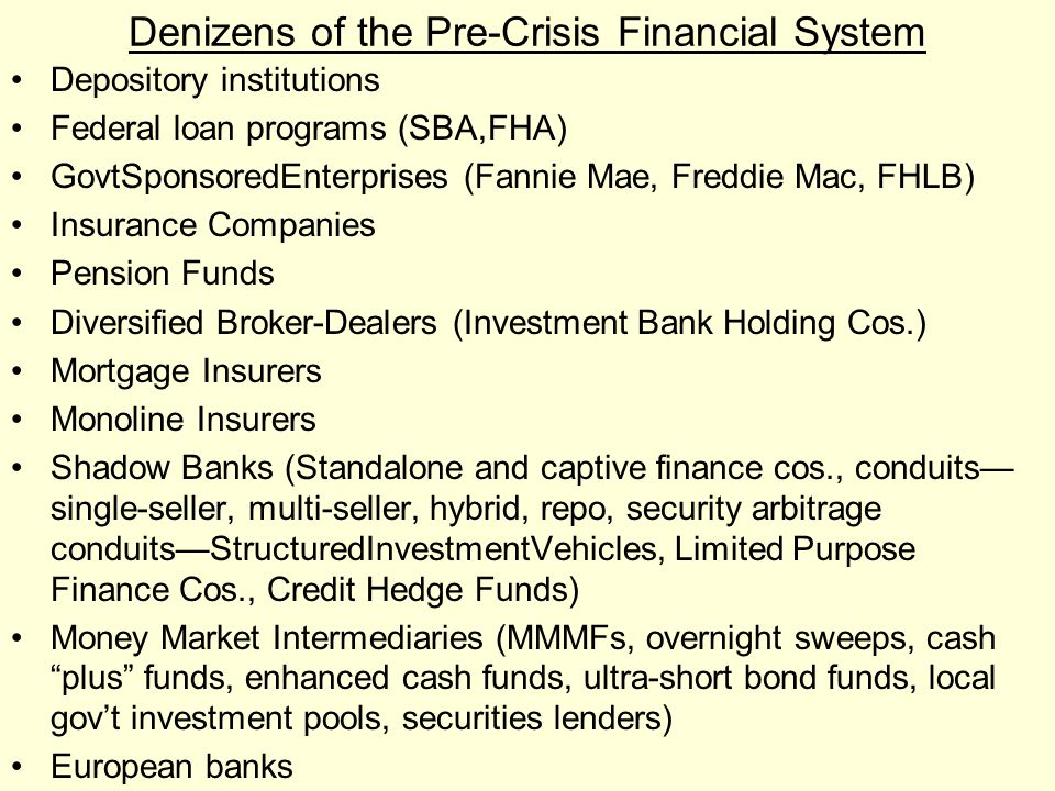 Denizens of the Pre-Crisis Financial System