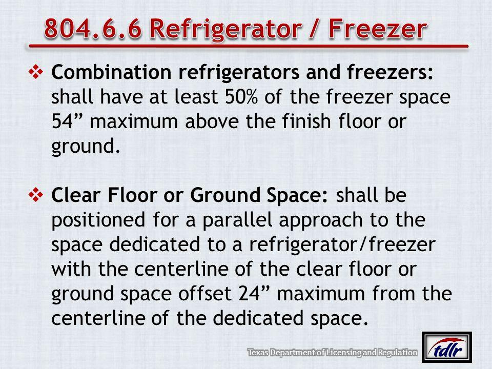 804.6.6 Refrigerator / Freezer