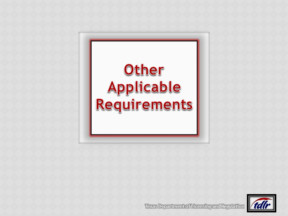 Other Applicable Requirements