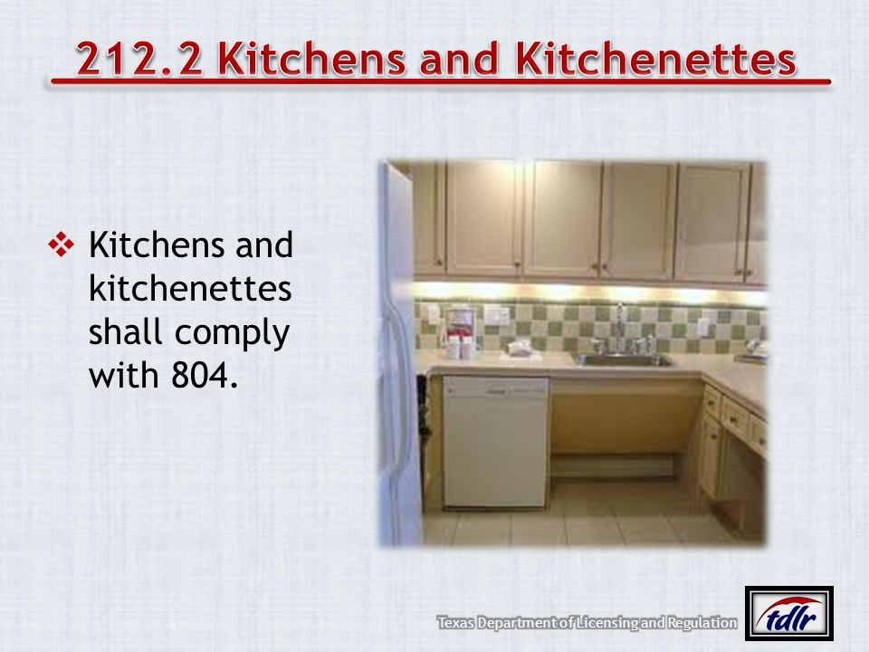 212.2 Kitchens and Kitchenettes
