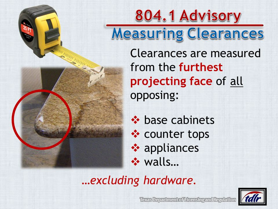 804.1 Advisory Measuring Clearances