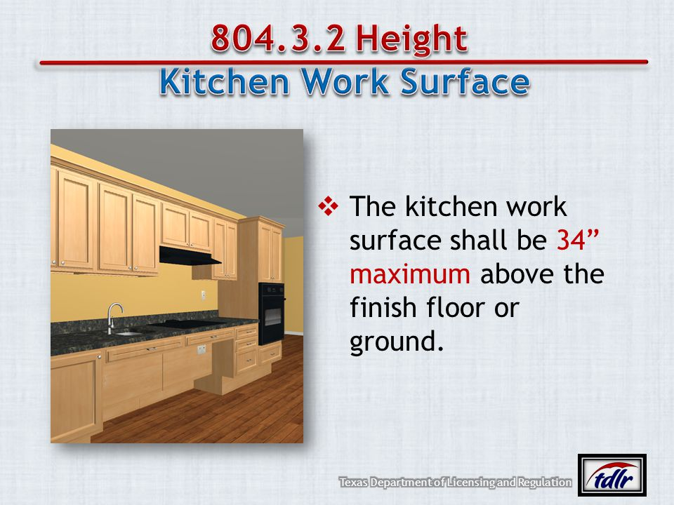 804.3.2 Height Kitchen Work Surface