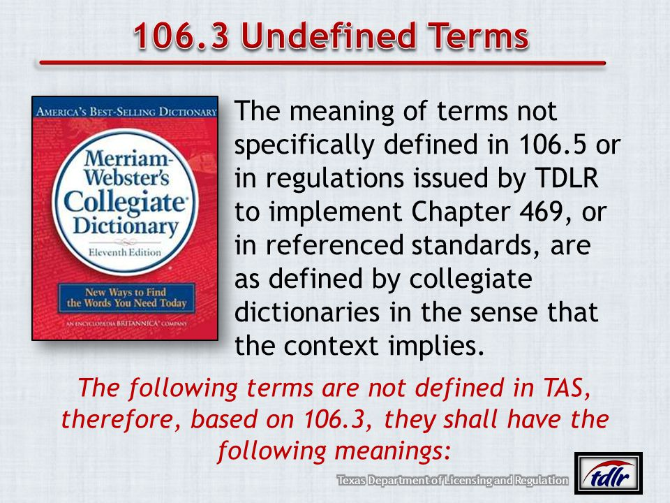 106.3 Undefined Terms