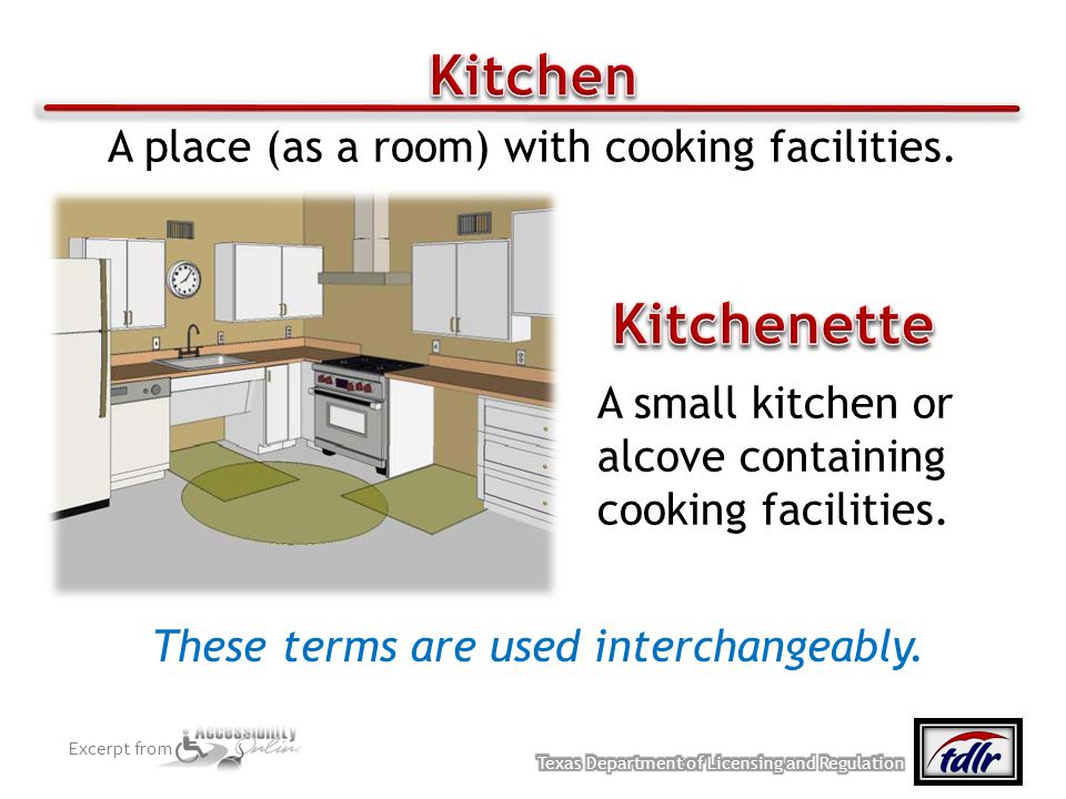Kitchen Kitchenette A place (as a room) with cooking facilities.