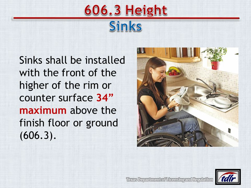606.3 Height Sinks