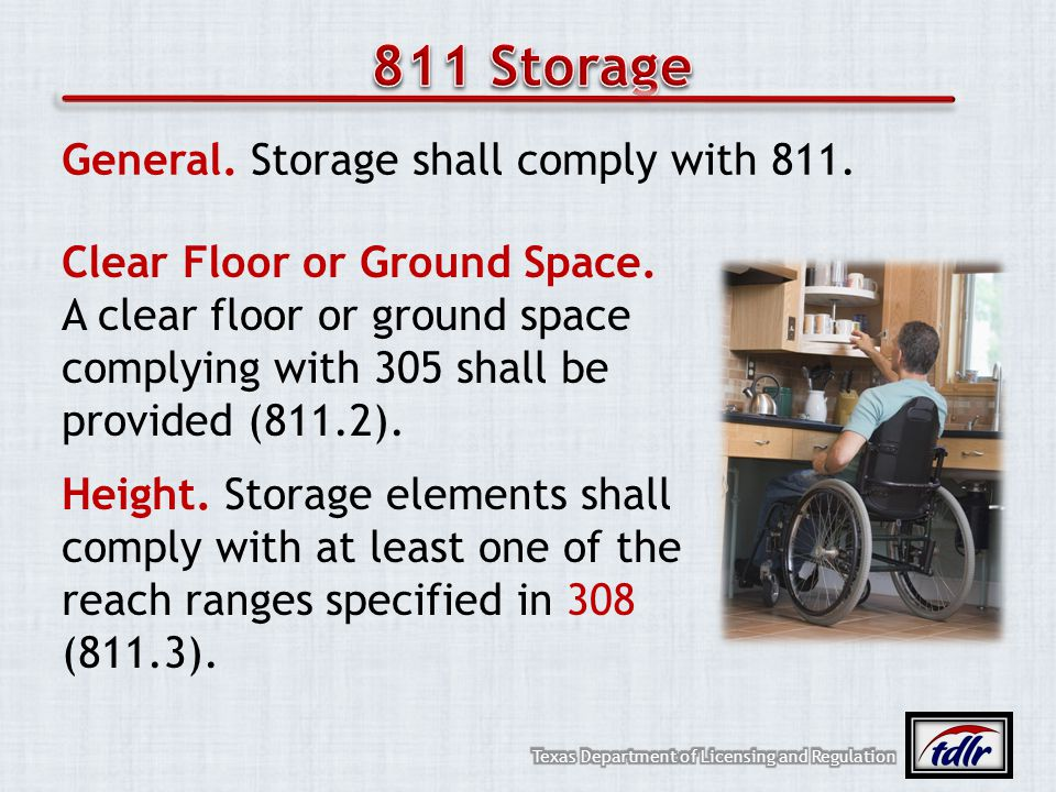 811 Storage General. Storage shall comply with 811.
