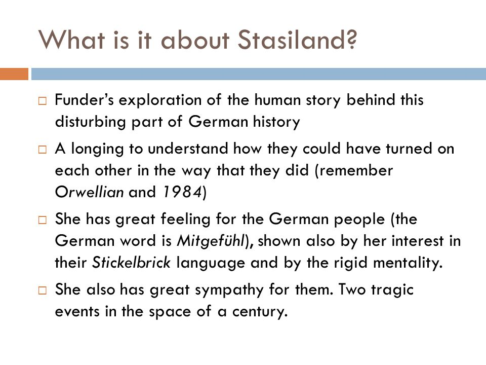 What is it about Stasiland