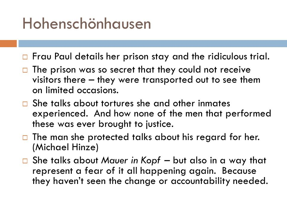 Hohenschönhausen Frau Paul details her prison stay and the ridiculous trial.