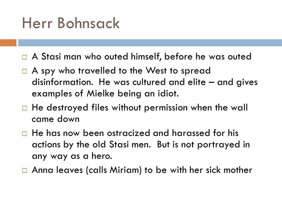 Herr Bohnsack A Stasi man who outed himself, before he was outed