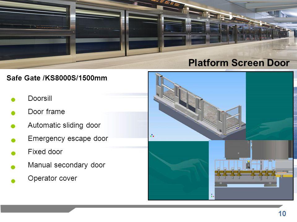 Platform Screen Door Safe Gate /KS8000S/1500mm Doorsill Door frame