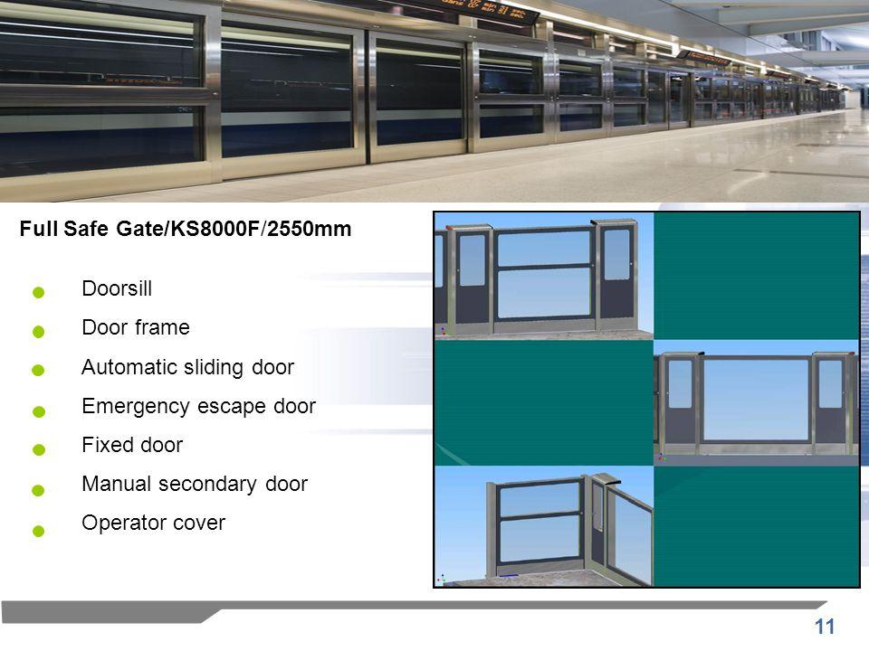 Full Safe Gate/KS8000F/2550mm Doorsill. Door frame. Automatic sliding door. Emergency escape door.