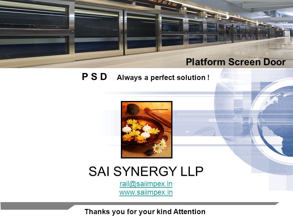 SAI SYNERGY LLP Platform Screen Door P S D Always a perfect solution !