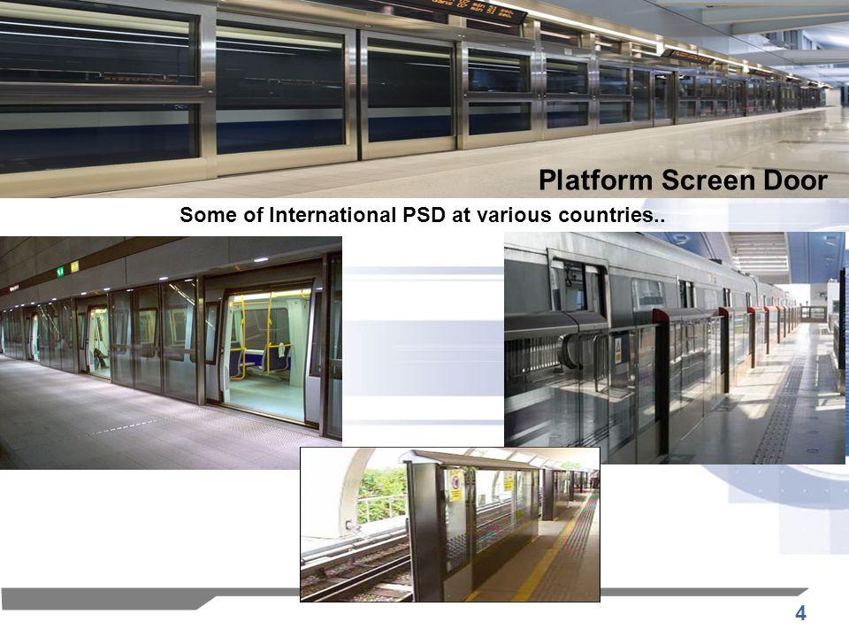 Platform Screen Door Some of International PSD at various countries..