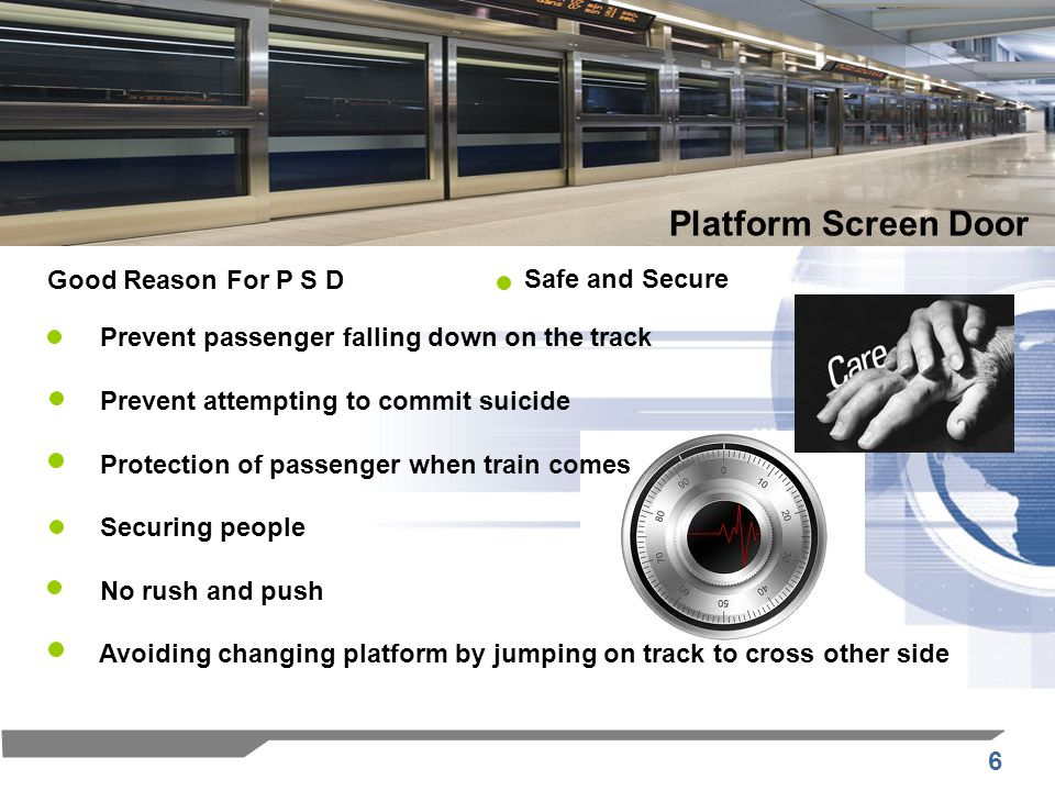 Platform Screen Door Good Reason For P S D Safe and Secure