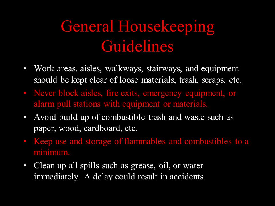 General Housekeeping Guidelines