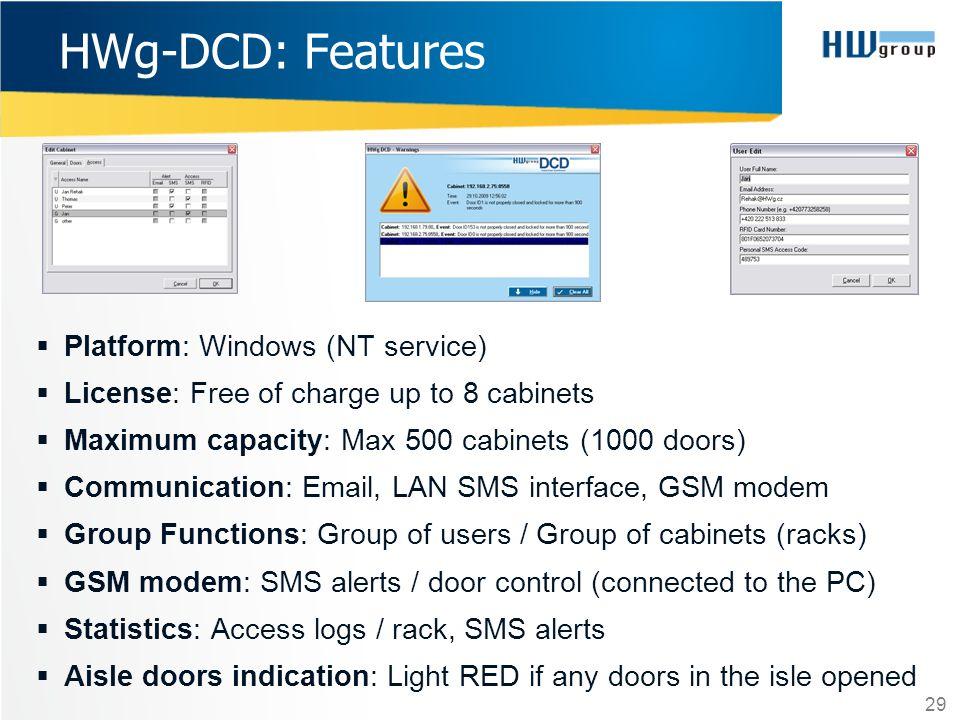 HWg-DCD: Features Platform: Windows (NT service)