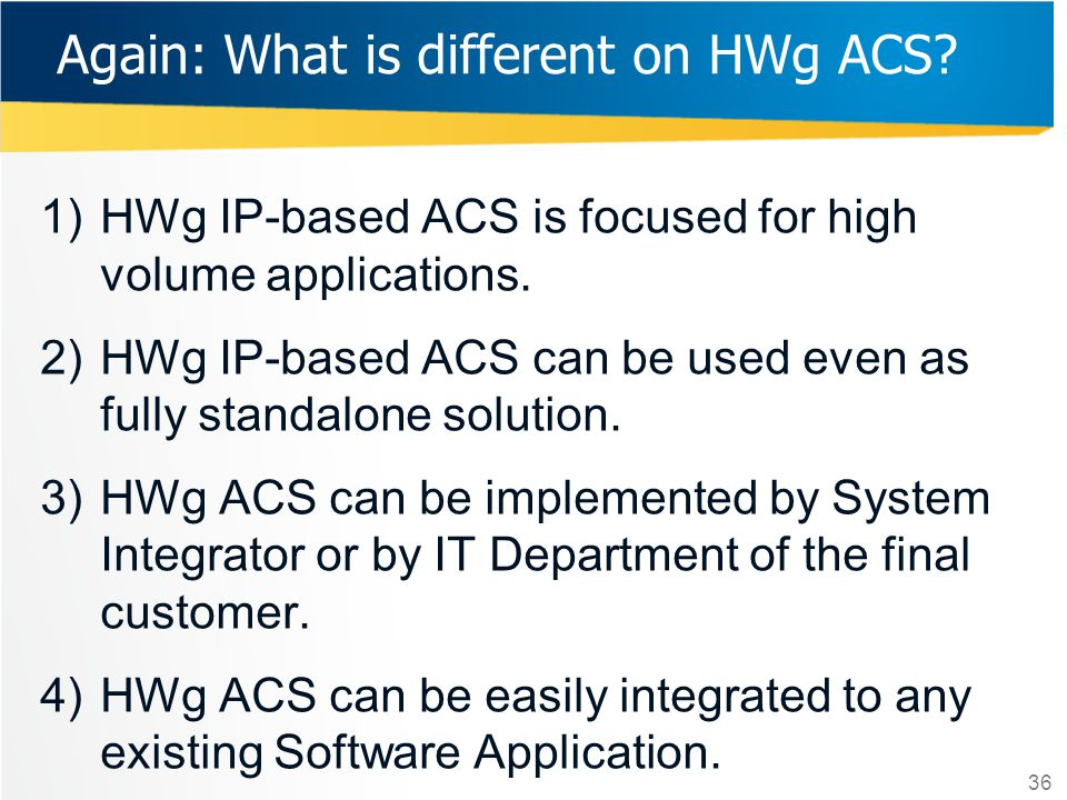 Again: What is different on HWg ACS