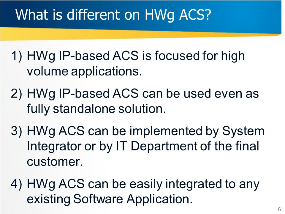 What is different on HWg ACS