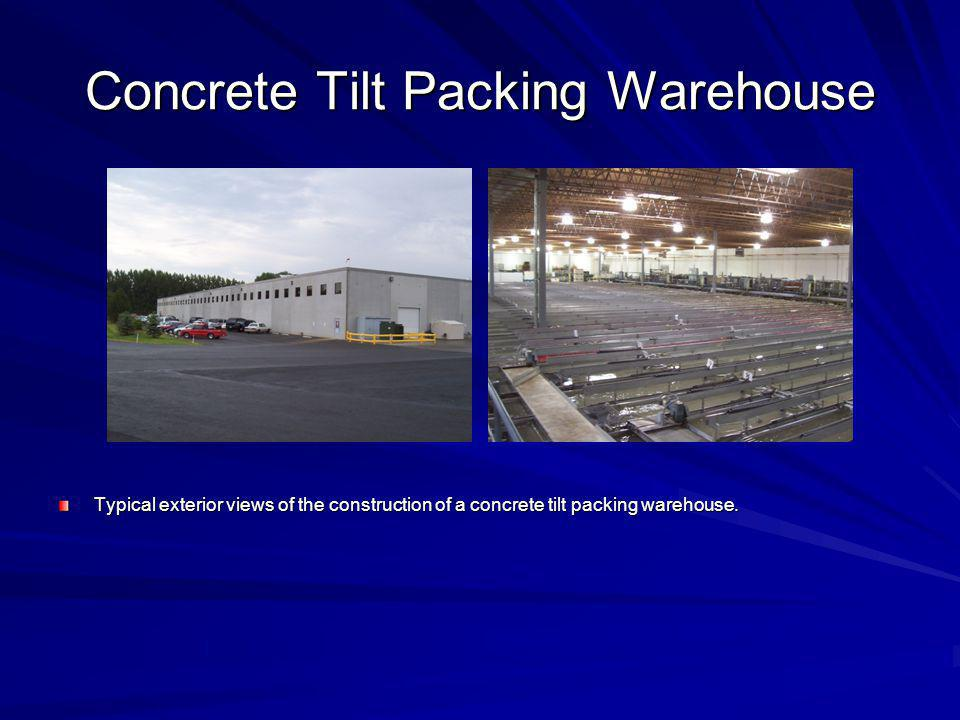 Concrete Tilt Packing Warehouse