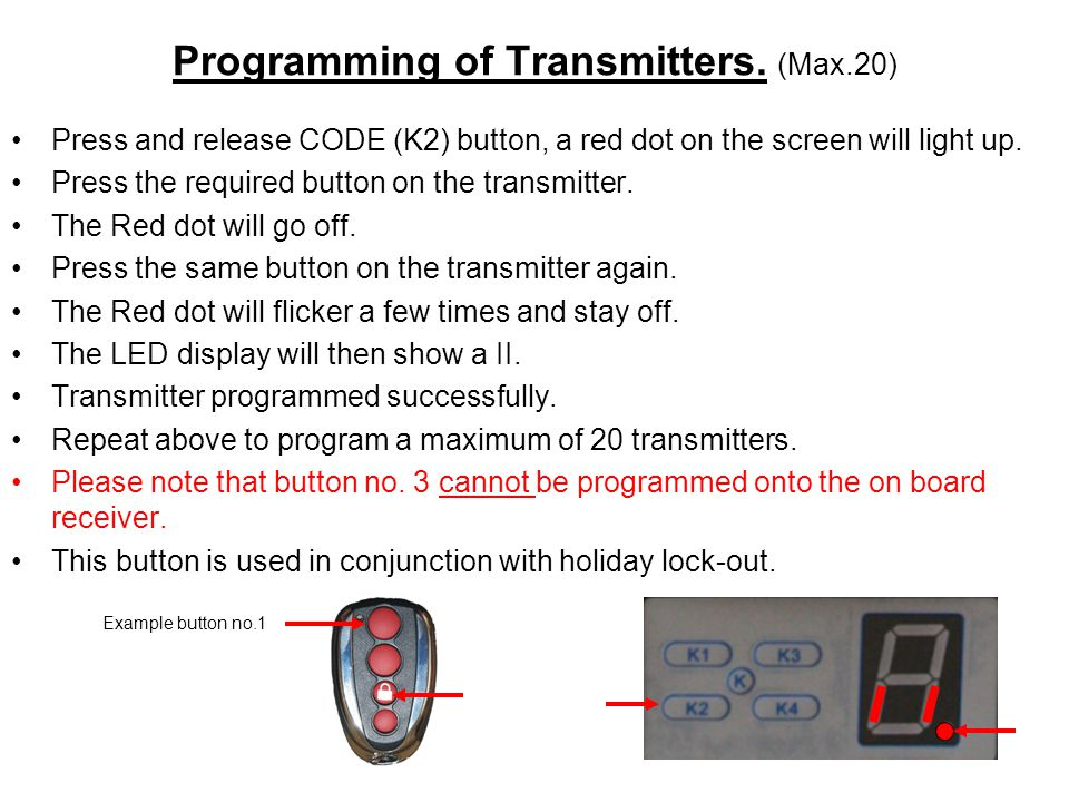 Programming of Transmitters. (Max.20)