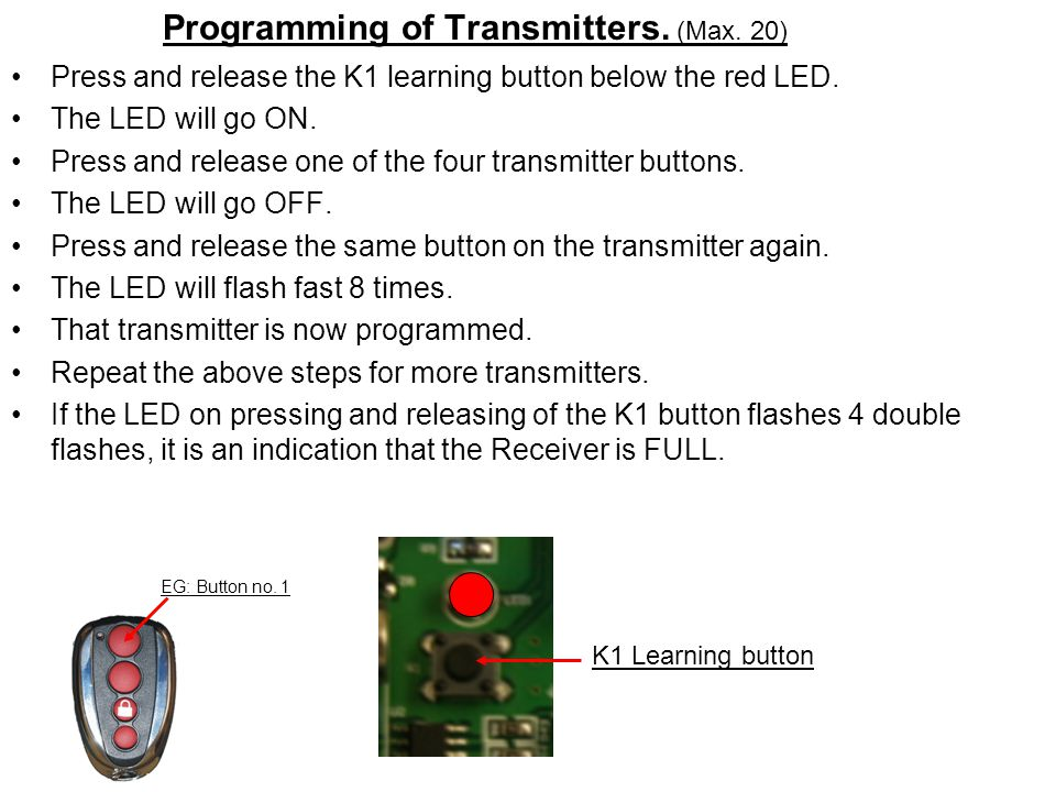 Programming of Transmitters. (Max. 20)