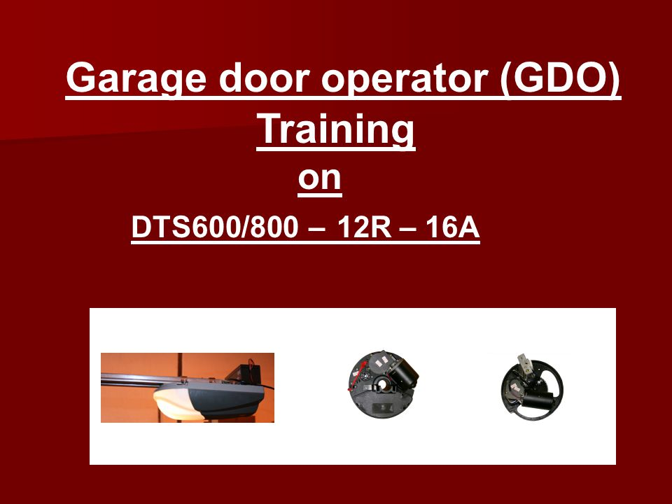 Garage door operator (GDO) Training