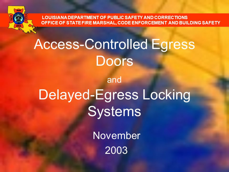 Access-Controlled Egress Doors and Delayed-Egress Locking Systems
