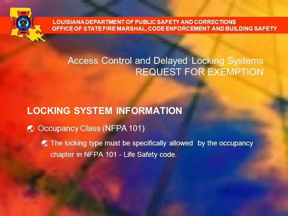 Access Control and Delayed Locking Systems REQUEST FOR EXEMPTION
