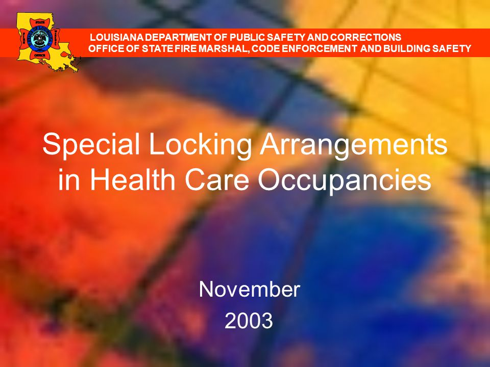 Special Locking Arrangements in Health Care Occupancies