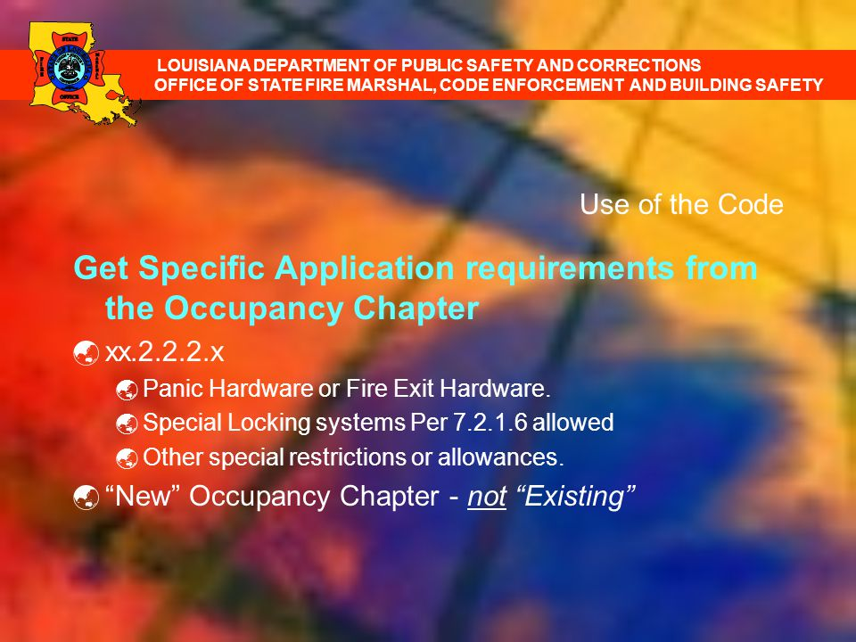 Get Specific Application requirements from the Occupancy Chapter