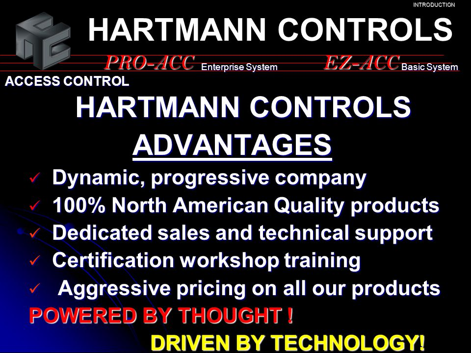 HARTMANN CONTROLS ADVANTAGES PRO-ACC EZ-ACC HARTMANN CONTROLS