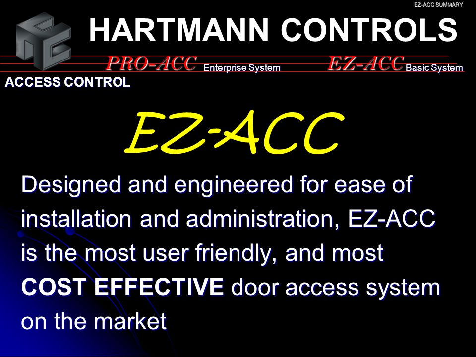 EZ-ACC HARTMANN CONTROLS Designed and engineered for ease of