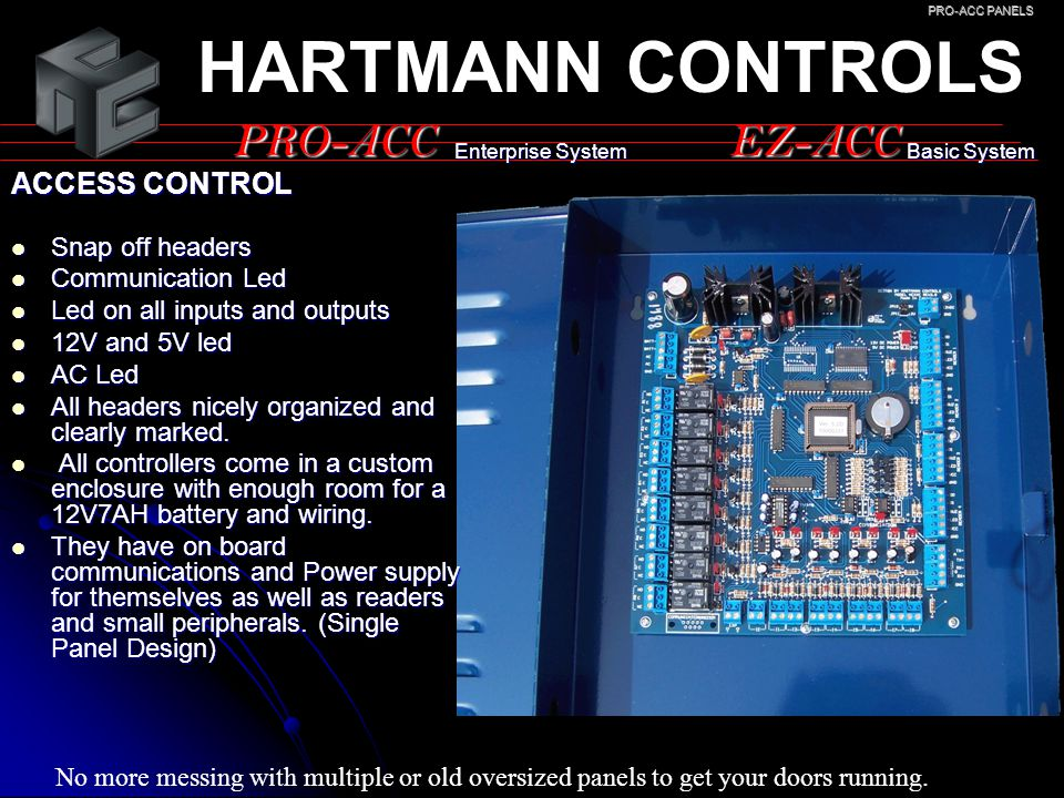 HARTMANN CONTROLS PRO-ACC EZ-ACC ACCESS CONTROL Snap off headers
